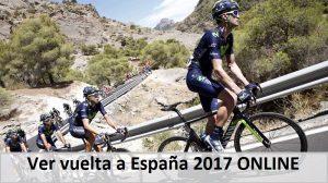 Ver vuelta a España 2017